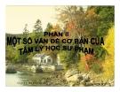 Bài giảng Tâm lý học 2: Chương 5 - GV Nguyễn Xuân Long