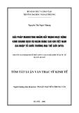 Luận văn thạc sĩ kinh tế: Giải pháp marketing nhằm đẩy mạnh hoạt động kinh doanh dịch vụ ngân hàng sau khi Việt Nam gia nhập tổ chức thương mại thế giới (WTO)