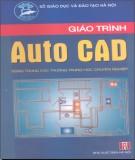 Giáo trình Autocad: Phần 1 - Nguyễn Gia Phúc (chủ biên)