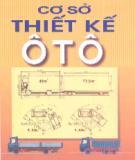 Ebook Cơ sở thiết kế Ô tô: Phần 1 - PGS.TS. Nguyễn Khắc Trai