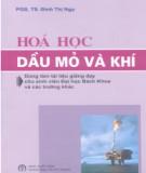 Ebook Hóa học dầu mỏ và khí (tái bản lần 4): Phần 1 - PGS.TS. Đinh Thị Ngọ