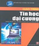 Giáo trình Tin học đại cương: Phần 2 - Nguyễn Gia Phúc (chủ biên)