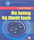 Giáo trình Đo lường kỹ thuật lạnh: Phần 1 - ThS. Trần Văn Lịch (chủ biên)