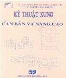 Giáo trình Kỹ thuật xung căn bản và nâng cao: Phần 1 - TS. Nguyễn Tấn Phước