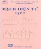 Giáo trình Mạch điện tử (Tập 2): Phần 1 - ThS. Nguyễn Tấn Phước