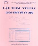 Ebook Lập trình với PLC (Logo-Easy và S7-200): Phần 2 - ThS. Nguyễn Tấn Phước
