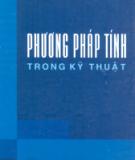 Giáo trình Phương pháp tính trong kỹ thuật - PGS.TS. Đặng Quốc Lương