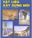 Ebook Vật liệu xây dựng mới - PGS. TS. Phạm Duy Hữu