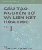 Ebook Cấu tạo nguyên tử và liên kết Hóa học (Tập 2) - Đào Đình Thức