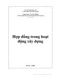 Ebook Hợp đồng trong hoạt động xây dựng - Lê Văn Thinh