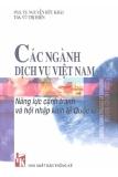 Ebook Các ngành dịch vụ Việt Nam năng lực cạnh tranh và hội nhập kinh tế Quốc tế - NXB Thống kê