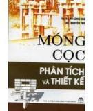 Ebook Phân tích và thiết kế móng cọc - GS.TS. Vũ Công Ngữ, ThS. Nguyễn Thái