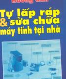 Ebook Hướng dẫn tự lắp ráp và sửa máy tính tại nhà - Nguyễn Cường Thành