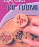Ebook Học chơi cờ tướng - NXB Hà Nội