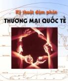 Ebook Kỹ thuật đàm phán thương mại quốc tế - Nguyễn Xuân Thơm (chủ biên)
