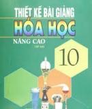 Ebook Thiết kế bài giảng Hóa học 10 nâng cao: Tập 2 - Vũ Minh Hà