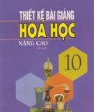 Ebook Thiết kế bài giảng Hóa học 10 nâng cao: Tập 1 - Vũ Minh Hà