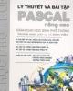Giáo trình Lý thuyết và bài tập Pascal nâng cao - NXB Thống kê