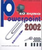 Ebook Sử dụng PowerPoint 2002: Phần 2 - Đặng Minh Hoàng
