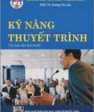Ebook Kỹ năng thuyết trình: Phần 1 - PGS.TS. Dương Thị Liễu (chủ biên)