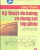 Giáo trình Kỹ thuật đo lường và dung sai lắp ghép - Trịnh Duy Đỗ (Chủ biên)