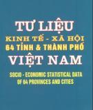 Ebook Tư liệu Kinh tế - xã hội 64 tỉnh thành phố: Phần 1 - NXB Thống kê Hà Nội