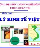 Bài giảng Địa lý kinh tế Việt Nam: Bài mở đầu - GV Trần Thu Hương