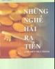 Ebook Những nghề hái ra tiền (Chế biến thực phẩm) - Vĩnh Nam, Lê Trọng Kháng