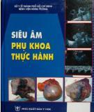 Ebook Siêu âm phụ khoa thực hành (Phần 1) - NXB Y học