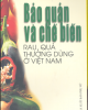 Ebook Bảo quản và chế biến rau quả thường dùng ở Việt Nam (Phần 1) - NXB Phụ Nữ