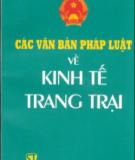 Ebook Các văn bản pháp luật về Kinh tế trang trại: Phần 1 - NXB Chính trị Quốc gia