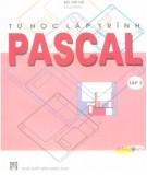 Ebook Tự học lập trình Pascal (Tập 3): Phần 2 - Bùi Việt Hà (chủ biên)