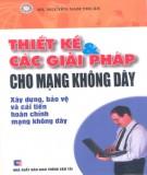 Ebook Thiết kế & Các giải pháp cho mạng không dây: Phần 2 - KS. Nguyễn Nam Thuận