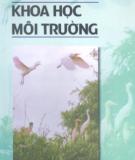 Ebook Khoa học môi trường: Phần 1 /Lê Văn Khoa (chủ biên), Hoàng Xuân Cơ, Nguyễn Văn Cư...[và nh.ng.khác]