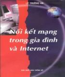 Ebook Nối kết mạng trong gia đình và Internet: Phần 1 - Lê Trường An