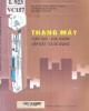 Ebook Thang máy (Cấu tạo - Lựa chọn - Lắp đặt và sử dụng): Phần 2 - PGS.TS. Võ Liêm Chính