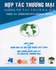 Ebook Hợp tác thương mại hướng tới thị trường Mỹ: Phần 1 - NXB Giao thông vận tải