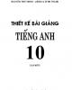 Ebook Thiết kế bài giảng Tiếng Anh 10: Tập 1 - Lương Thủy Minh, Lương Quỳnh Trang