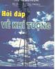 Ebook Hỏi đáp về khí tượng - Nguyễn Văn Phong