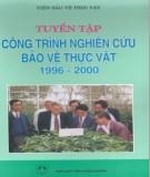 Ebook Tuyển tập công trình nghiên cứu bảo vệ thực vật 1996 - 2000: Phần 1 - NXB Nông nghiệp
