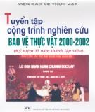 Ebook Tuyển tập công trình nghiên cứu bảo vệ thực vật 2000 - 2002: Phần 1 - NXB Nông nghiệp