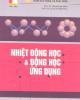 Giáo trình Nhiệt động học & động học ứng dụng/ PGS.TS. Phạm Kim Dĩnh, PGS.TS. Lê Xuân Khuông