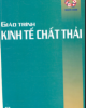 Giáo trình Kinh tế chất thải /GS.TS. Nguyễn Đình Hương (chủ biên).