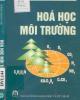 Ebook Hóa học môi trường - PGS. PTS. Đặng Kim Chi