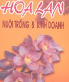 Ebook Hoa lan nuôi trồng và kinh doanh: Phần 1 - PTS. Phan Thúc Huân