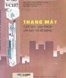 Ebook Thang máy (Cấu tạo - Lựa chọn - Lắp đặt và sử dụng): Phần 1 - PGS.TS. Võ Liêm Chính