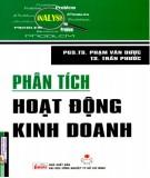 Ebook Phân tích hoạt động kinh doanh: Phần 1 - PGS.TS. Phạm Văn Dược, TS. Trần Phước