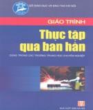 Giáo trình Thực tập qua ban hàn: Phần 2 - KS. Phạm Xuân Hồng (chủ biên)