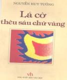 Tiểu thuyết lịch sử Lá cờ thêu sáu chữ vàng: Phần 2 - Nguyễn Huy Tưởng