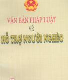 Ebook Văn bản pháp luật về hỗ trợ người nghèo: Phần 1 - NXB Chính trị Quốc gia